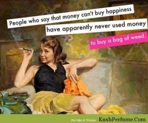 So-true-Nothing-brings-happiness-like-a-bag-of-weed